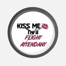 Kiss Me I'm a FLIGHT ATTENDANT Wall Clock