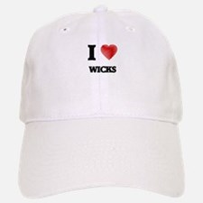 I love Wicks Baseball Baseball Cap