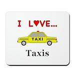 I Love Taxis Mousepad
