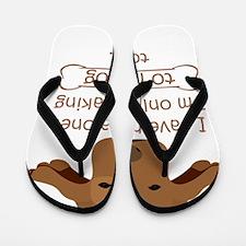 Funny I love life Flip Flops