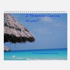 Remember Cancun Wall Calendar