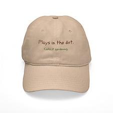 Plays In Dirt Baseball Cap