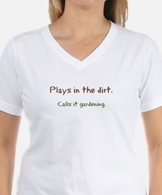 Plays in Dirt Shirt
