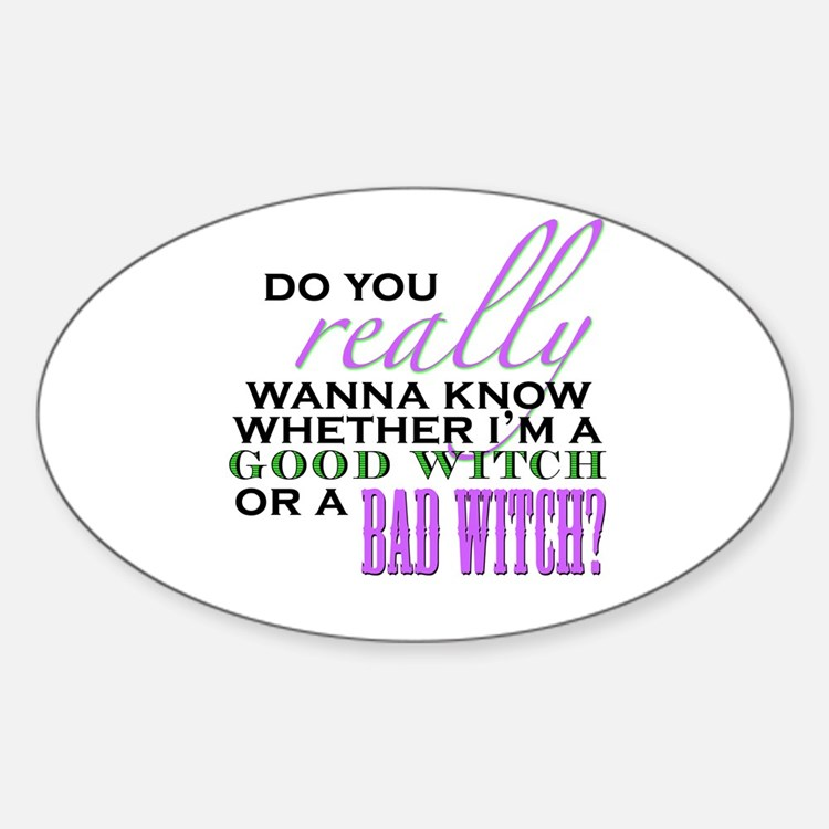 Do You Really Wanna Know? Oval Decal