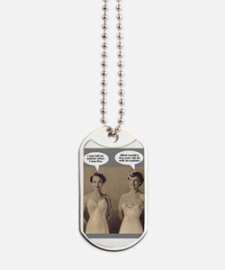 Funniest Conversation Ever Dog Tags