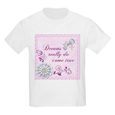 Dreams Really Do Come True Kids Light T-Shirt