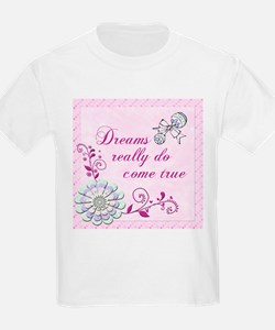 Dreams Really Do Come True T-Shirt