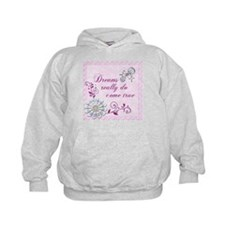 Dreams Really Do Come True Hoodie
