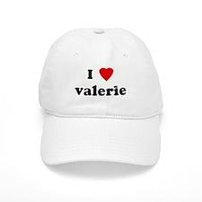I Love valerie Baseball Cap