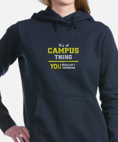 It's A CAMPUS thing, you Women's Hooded Sweatshirt
