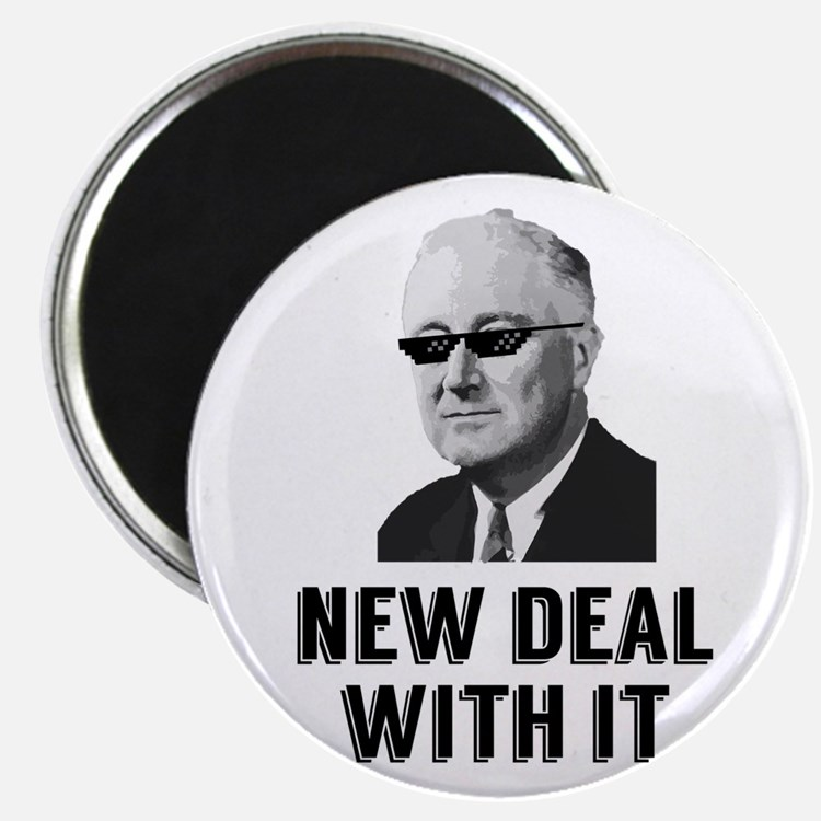 New Deal With It Magnets