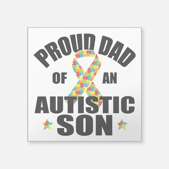 "Autism Dad Square Sticker 3"" x 3"""