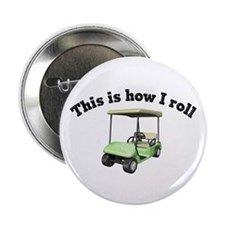 """This is How I Roll 2.25"""" Button (10 pack)"""