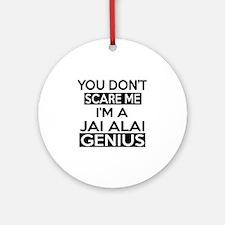 I Am Jai Alai Genius Round Ornament