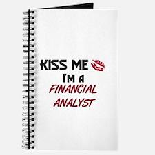Kiss Me I'm a FINANCIAL ANALYST Journal