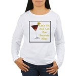 Let's Sit & Let the Secrets S Women's Long Sleeve