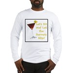 Let's Sit & Let the Secrets S Long Sleeve T-Shirt