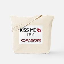Kiss Me I'm a FILM DIRECTOR Tote Bag