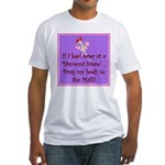 If I keel over shopping... Fitted T-Shirt