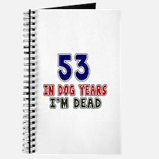 Funny 53 Years Birthday Designs Journal