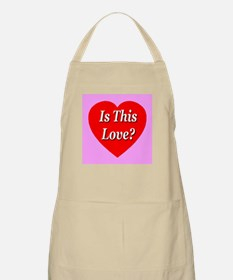 Is This Love? BBQ Apron