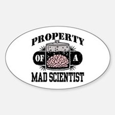 Property of a Mad Scientist Oval Stickers