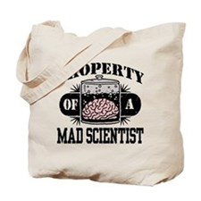 Property of a Mad Scientist Tote Bag
