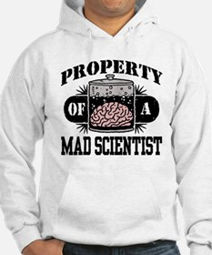 Property of a Mad Scientist Hoodie