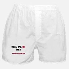 Kiss Me I'm a FARM MANAGER Boxer Shorts
