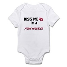 Kiss Me I'm a FARM MANAGER Infant Bodysuit