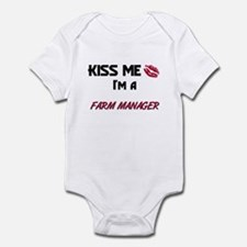 Kiss Me I'm a FARM MANAGER Infant Bodysuit