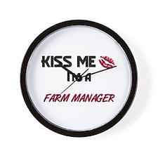 Kiss Me I'm a FARM MANAGER Wall Clock