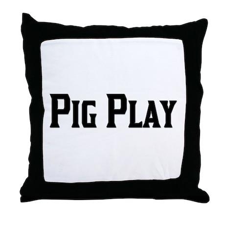 PIG PLAY/BLACK TEXT Throw Pillow