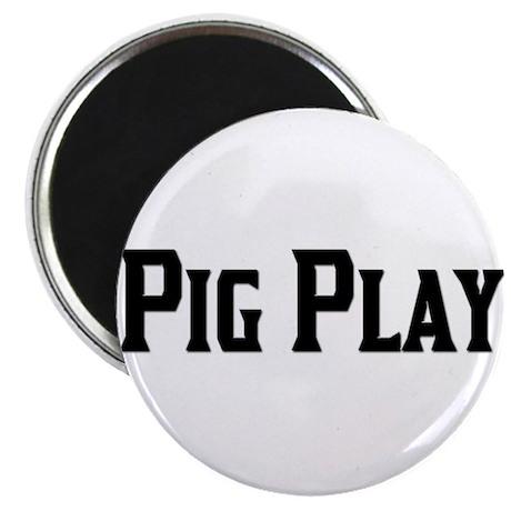 PIG PLAY/BLACK TEXT Magnet