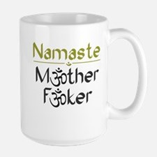 Namaste M*ther F*ker - Mug From Those DeWolfes Mug