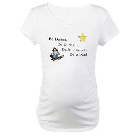 Be Daring Maternity T-Shirt