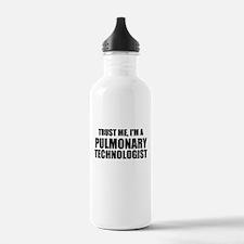 Trust Me, I'm A Pulmonary Technologist Water Bottl