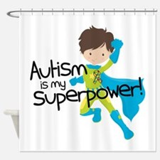 Autism Superpower Shower Curtain