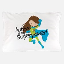 Autism Superpower Pillow Case