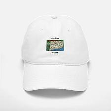 """""""Live Free...Or Here"""" #2 Baseball Baseball Cap"""