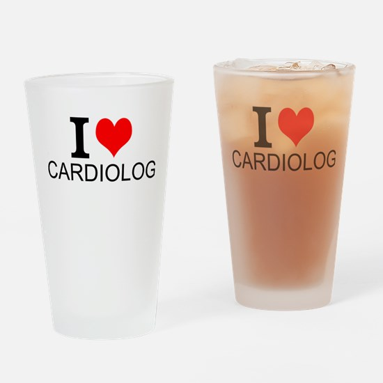I Love Cardiology Drinking Glass