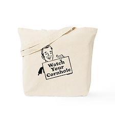 Watch Your Cornhole Tote Bag