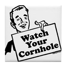 Watch Your Cornhole Tile Coaster