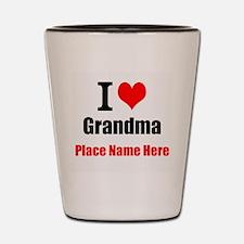 I Love Grandma Shot Glass