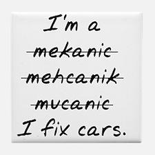 I Fix Cars Tile Coaster