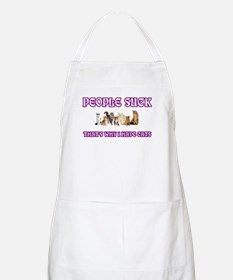 PEOPLE SUCK THAT'S WHY I HAVE CATS Apron