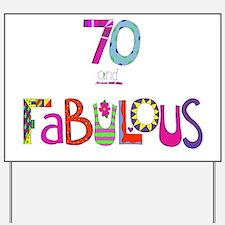 Cute 70 fabulous Yard Sign