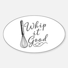 Whip It Good Decal