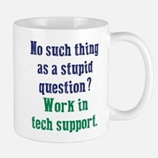 Work In Tech Support Mugs
