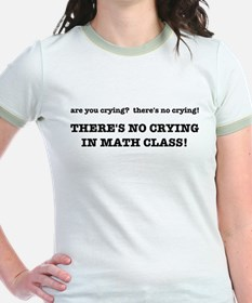 There's No Crying in Math Class T